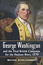 George Washington and the Final British…