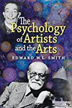 The Psychology of Artists and the Arts by…