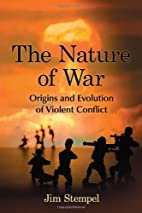 The Nature of War: Origins and Evolution of…
