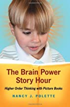 The Brain Power Story Hour: Higher Order…