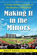 Making It in the Minors: A Team Owner's…