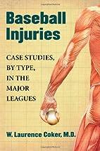 Baseball Injuries: Case Studies, by Type, in…