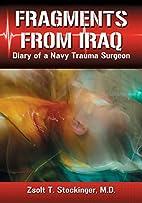 Fragments from Iraq: Diary of a Navy Trauma…