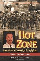 Hot Zone: Memoir of a Professional…