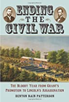 Ending the Civil War: The Bloody Year from…