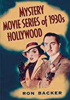 Mystery Movie Series of 1930s Hollywood by…