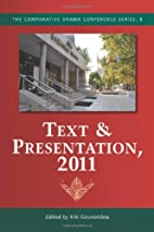 Text & Presentation, 2011 (Comparative Drama…