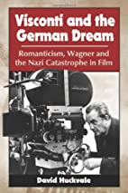 Visconti and the German Dream: Romanticism,…