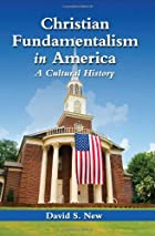 Christian Fundamentalism in America: A…