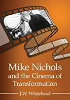Mike Nichols and the Cinema of…