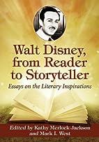 Walt Disney, from Reader to Storyteller:…
