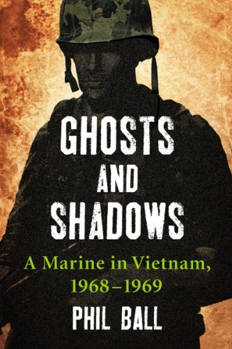 ghosts-and-shadows-a-marine-in-vietnam-1968-1969