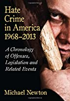 Hate Crime in America, 1968-2013: A…