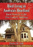 Hard Living in America's Heartland: Rural…