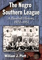 The Negro Southern League: A Baseball…