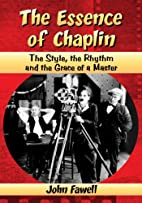 The Essence of Chaplin: The Style, the…