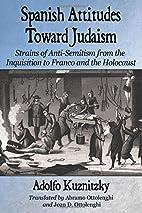 Spanish Attitudes Toward Judaism: Strains of…