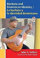 Bachata and Dominican Identity / La bachata…