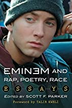 Eminem and Rap, Poetry, Race: Essays by…