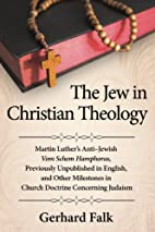 The Jew in Christian Theology: Martin…