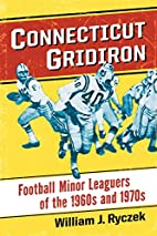 Connecticut Gridiron: Football Minor…