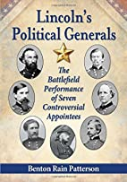 Lincoln's Political Generals: The…