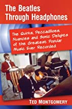 The Beatles Through Headphones: The Quirks,…