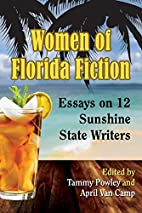 Women of Florida Fiction: Essays on 12…