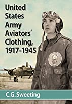 Aviators' Clothing of the United States Army…
