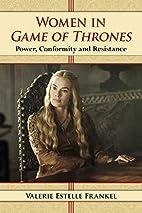 Women in Game of Thrones: Power, Conformity…