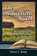 The Midwestern Novel: Literary Populism from…