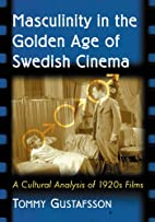 Masculinity in the Golden Age of Swedish…