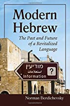 Modern Hebrew: The Past and Future of a…
