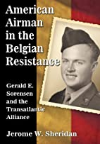 American Airman in the Belgian Resistance:…