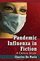 Pandemic Influenza in Fiction: A Critical…