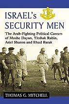 Israel's Security Men: The Arab-Fighting…