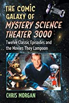 The Comic Galaxy of Mystery Science Theater…