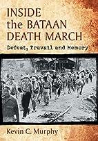 Inside the Bataan Death March: Defeat,…