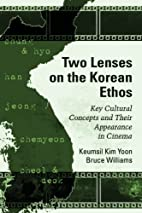 Two Lenses on the Korean Ethos: Key Cultural…
