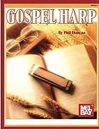 Gospel Harp by Phil Duncan
