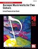 Joseph Thompson: Baroque Masteworks for Two Guitars: Classic Guitar/Duets