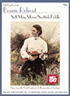 Soft May Morn/Scottish Fiddle - Music from…