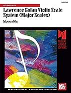 Lawrence Golan Violin Scale System Volume 1…