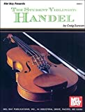 Duncan, Craig: The Student Violinist: Handel