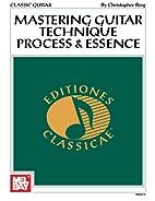 Mastering Classic Guitar Technique: Process…