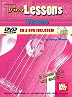 First Lessons: Ukulele [With CDWith DVD]…