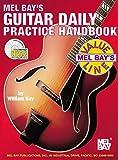 William Bay: Mel Bay Guitar Daily Practice Handbook
