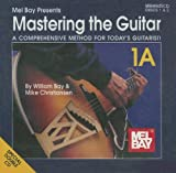 William Bay: Mastering the Guitar, Book 1A
