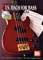 Mel Bay J. S. Bach for Bass by Josquin des…