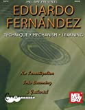 Fernandez, Eduardo: Eduardo Fernandez: Technique, Mechanism, Learning